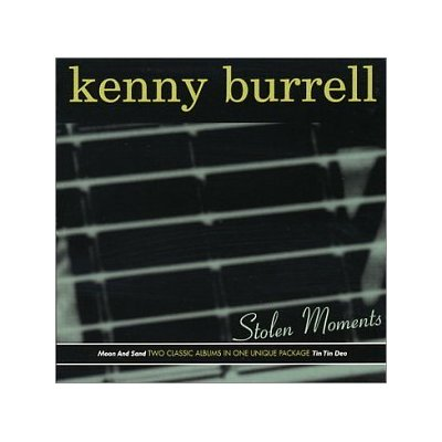 Kenny Burrell Stolen Moments